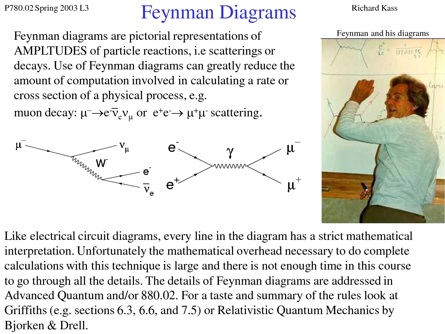 Logic Can Work Backwards  U2013 Sometimes       Richard Feynman